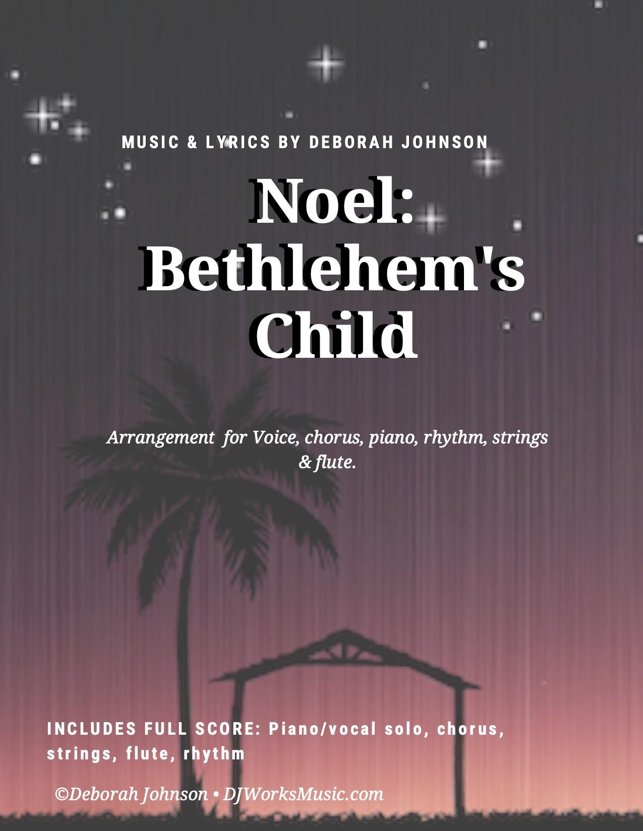 Noel-Bethlehems Child Sheet Music-Deborah Johnson